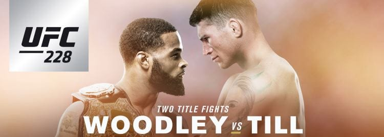 UFC 228: Woodley vs. Till Predictions & Betting Tips